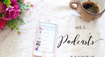 Mes Podcasts favoris ♡